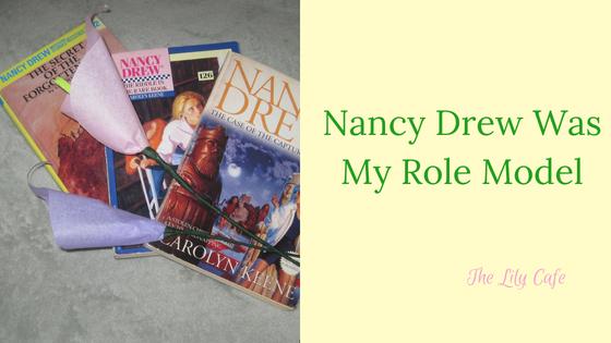 Nancy Drew Was My RoleModel