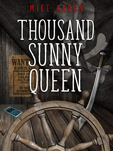 Book Review: Thousand Sunny Queen by Mike Aaron