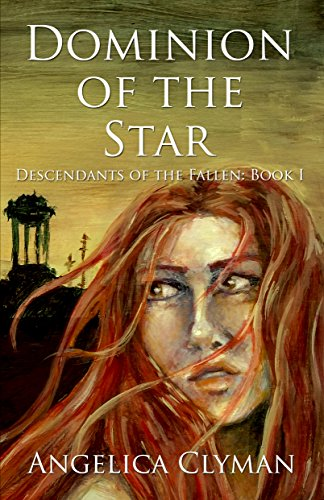 Book Review: Dominion of the Star by Angelica Clyman