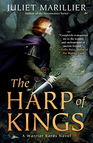 Book Review: The Harp of Kings by JulietMarillier