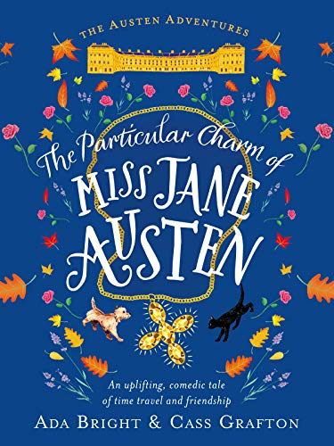Book Review: The Particular Charm of Miss Jane Austen by Ada Bright and CassGrafton