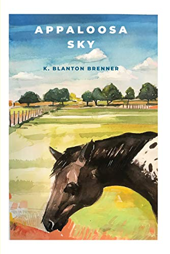 Guest Post: Appaloosa Sky by Karen Brenner