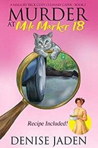 Murder at Mile Marker 18 by Denise Jaden