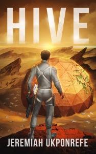 Hive by Jeremiah Ukponrefe