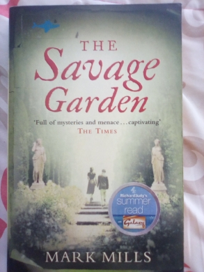 The Savage Garden by Mark Mills - a book set in Italy