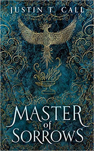 Book Review: Master of Sorrows by Justin T. Call - the first book in a fantasy series detailing the journey of a future dark lord