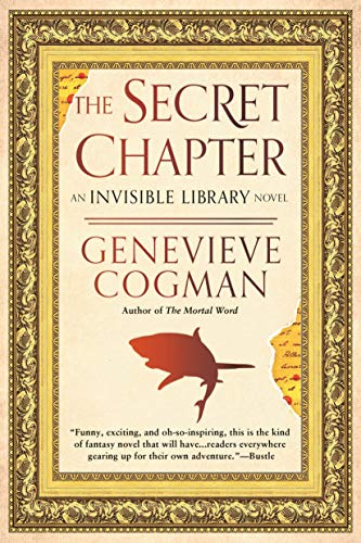 Book Review: The Secret Chapter by Genevieve Cogman (An Invisible Library Novel)