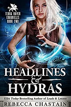 Headlines & Hydras by Rebecca Chastain