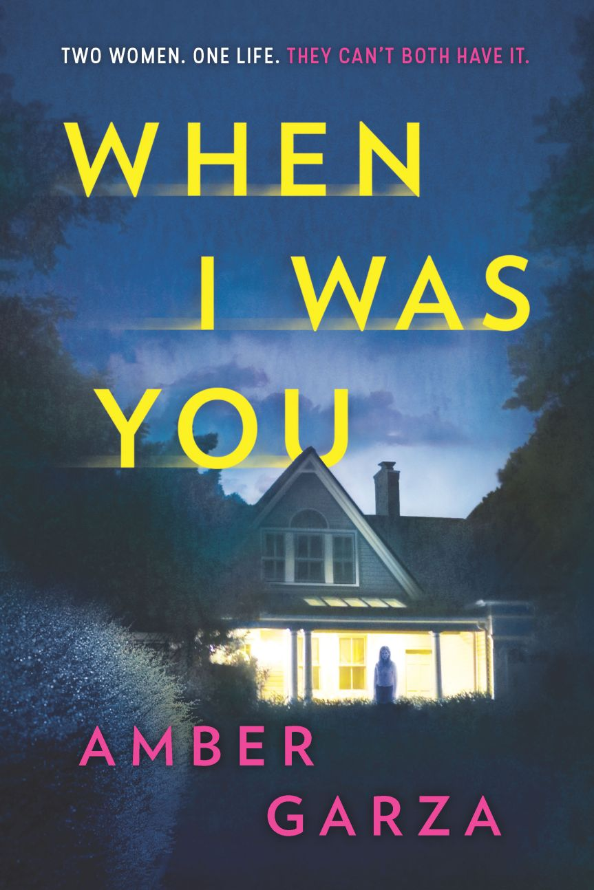 When I Was You by Amber Garza - Mystery and Thriller novel