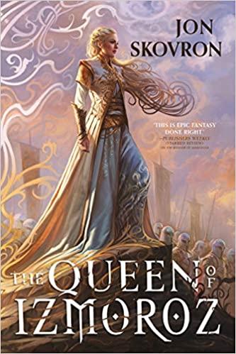 The Queen of Izmoroz by Jon Skovron