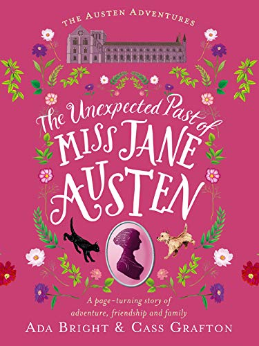 Book Review: The Unexpected Past of Miss Jane Austen by Ada Bright and CassGrafton