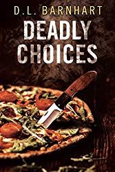 Book Review: Deadly Choices by D. L. Barnhart