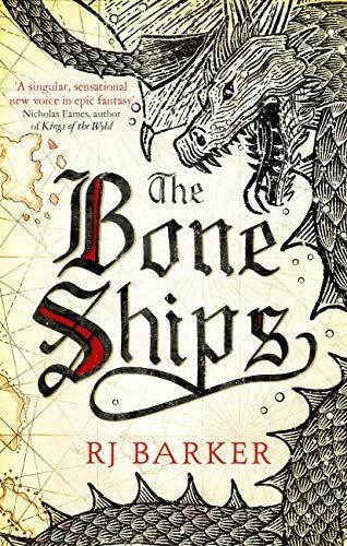 Book Review: The Bone Ships by R. J. Barker