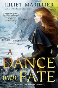 Book Review of A Dance with Fate by Juliet Marillier, the second book in the Warrior Bards series