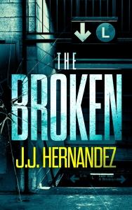 the broken by jj hernandez