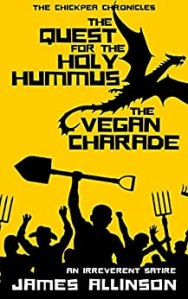 The Quest for the Holy Hummus and The Vegan Charade