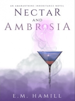 Book Review: Nectar and Ambrosia by E. M. Hamill