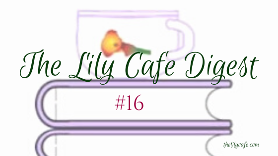 The Lily Cafe Digest#16