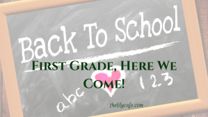 First Grade, Here We Come! - good luck to all the parents doing school from home with their kids!