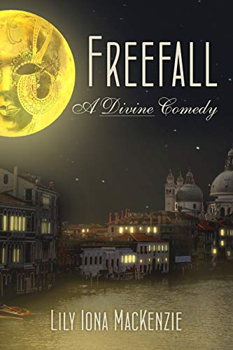 Book Review: Freefall: A Divine Comedy by Lily Iona MacKenzie