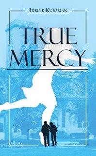 True Mercy by Idelle Kursman