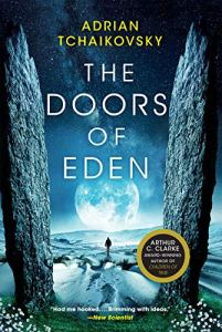 Book review of The Doors of Eden by Adrian Tchaikovsky