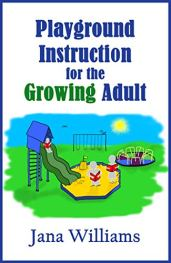 playground instruction for the growing adult