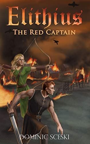 Book Review: Elithius: The Red Captain by Dominic Sceski