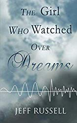 Book Review: The Girl Who Watched Over Dreams by Jeff Russell
