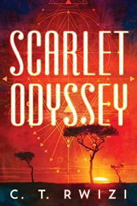 Book Review: Scarlet Odyssey by C. T. Rwizi - an amazing African-influenced fantasy