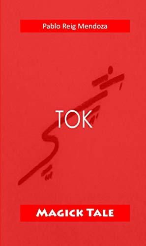 tok: magick tale by pablo reig mendoza