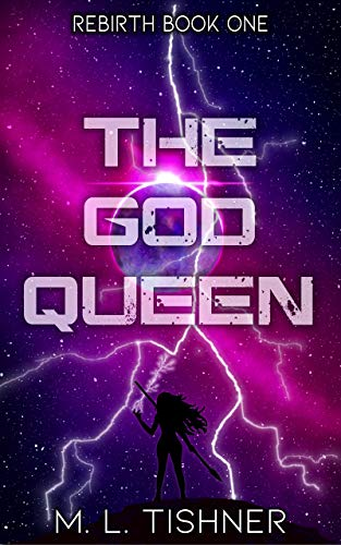 Book Review: The God Queen by M. L. Tishner