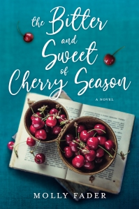Book Review: The Bitter and Sweet of Cherry Season by Molly Fader - book blog tour - women's fiction