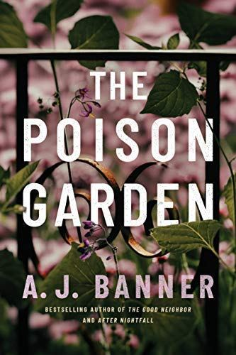 Book Review: The Poison Garden by A. J. Banner
