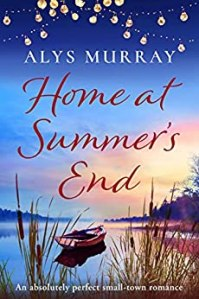 Home at Summer's End by Alys Murray