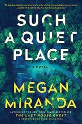 Such a Quiet Place by Megan Miranda