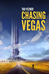 Book Review: Chasing Vegas by Tad Vezner