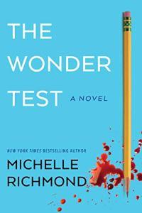 The Wonder Test by Michelle Richmond