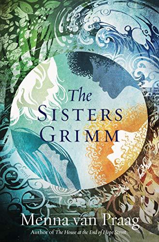 Book Review: The Sisters Grimm by Menna van Praag - a YA fantasy