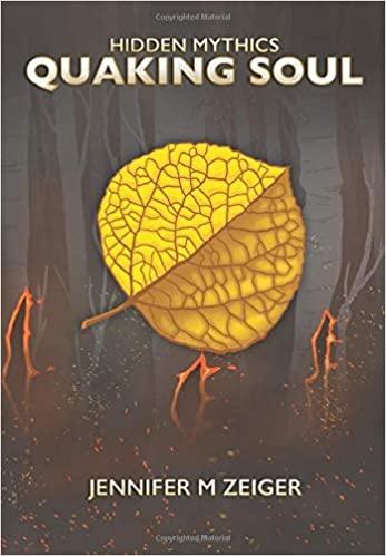 Quaking Soul by Jennifer M. Zeiger, a YA fantasy