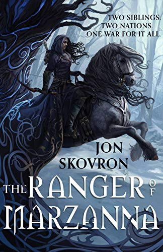 Book Review: The Ranger of Marzanna by Jon Skovron - the first book in a new fantasy series based on Eastern European folktales