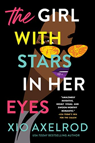 The Girl with Stars in Her Eyes by Xio Axelrod