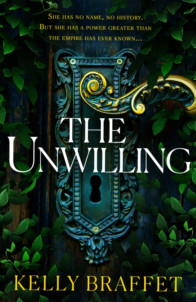 The Unwilling by Kelly Braffet - book blog tour