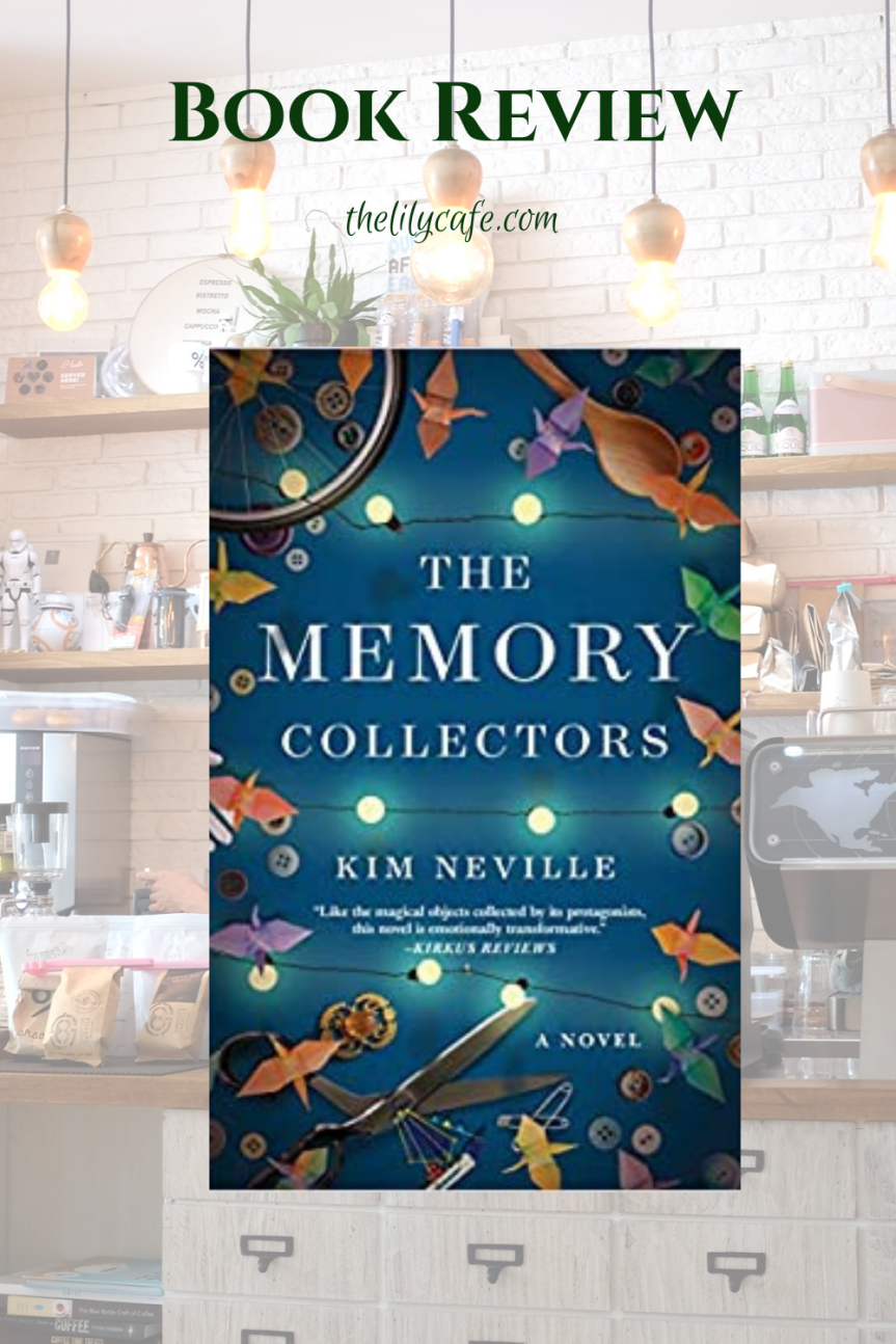 Book Review: The Memory Collectors by KimNeville