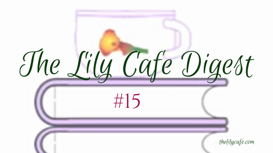 The Lily Cafe Digest#15