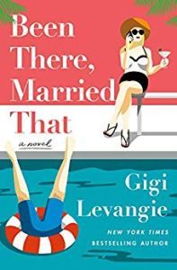 Book Review: Been There, Married That by Gig Levangie