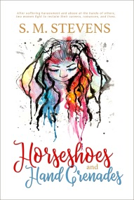 Book blog tour: Horseshoes and Hand Grenades by S. M. Stevens