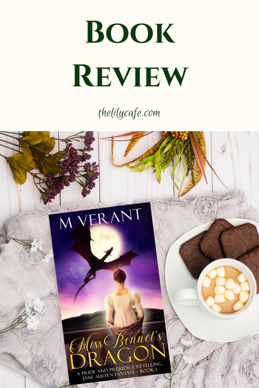 Book Review: Miss Bennet's Dragon by M.Verant