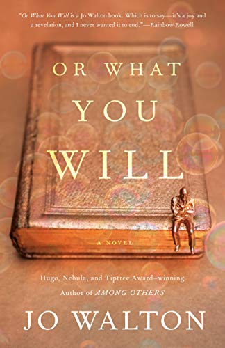 Book Review: Or What You Will by Jo Walton - a fascinating fantasy