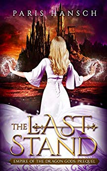 Novella Review: The Last Stand by Paris Hansch